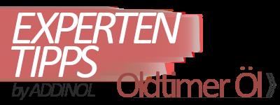 Addinol Expertentipps - Oldtimer Öl